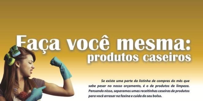 Faça você mesma: produtos caseiros